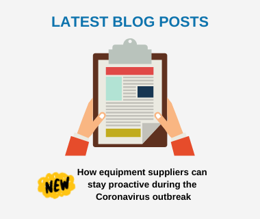 How equipment suppliers can stay proactive during the Coronavirus outbreak